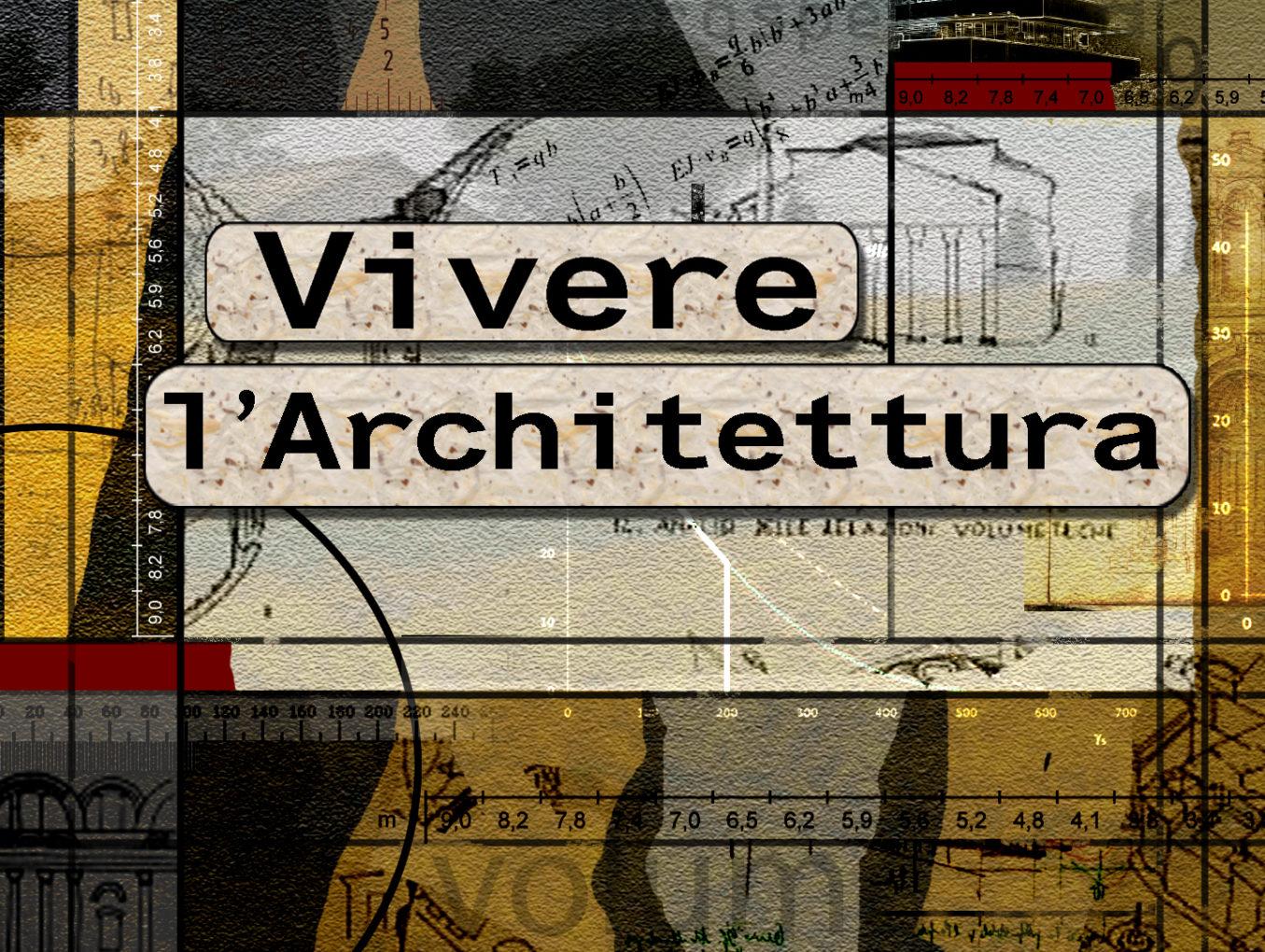 Vivere l'Architettura